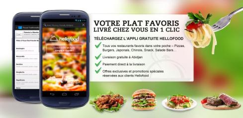 abidjan hellofood l appli mobile pour commander un repas en ligne depuis un restaurant l. Black Bedroom Furniture Sets. Home Design Ideas
